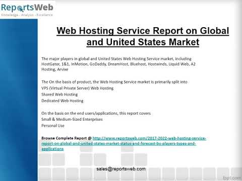 Web Hosting Service Market Trends and Opportunities 2017