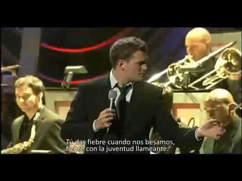 Fever - Michael Bublé - EN VIVO (Subtítulos en español - Spanish Subtitles)