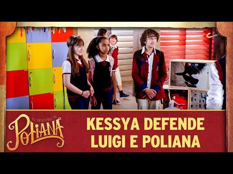 Kessya Defende Luigi E Poliana | As Aventuras De Poliana