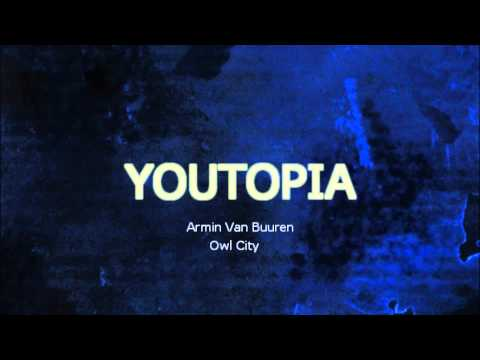 Armin Van Buuren & Adam Young (Owl City)-Youtopia