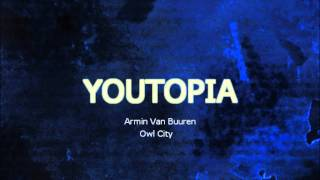 Armin Van Buuren & Adam Young (Owl City)-Youtopia