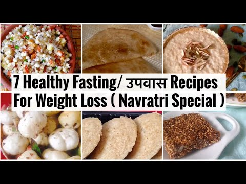 7 Healthy Fasting / Upvas Recipes for Weight Loss   Easy Quick Recipes you can enjoy with family from YouTube · Duration:  12 minutes 56 seconds