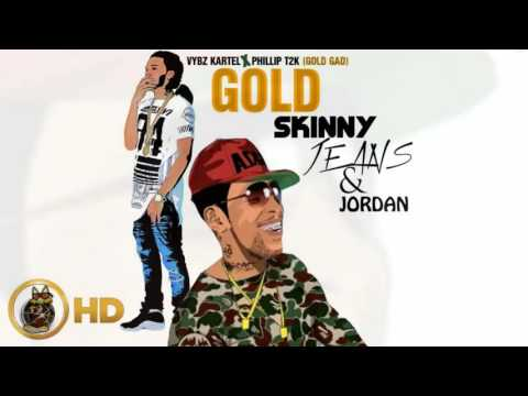VYBZ KARTEL FT GOLD GOD-Skinny Jeans  (march 2016)