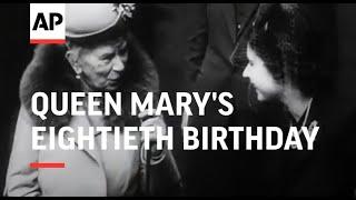 Queen Mary's Eightieth Birthday - 1947