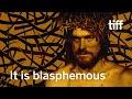 THE LAST TEMPTATION OF CHRIST is blasphemous | Paul Schrader | TIFF 2019