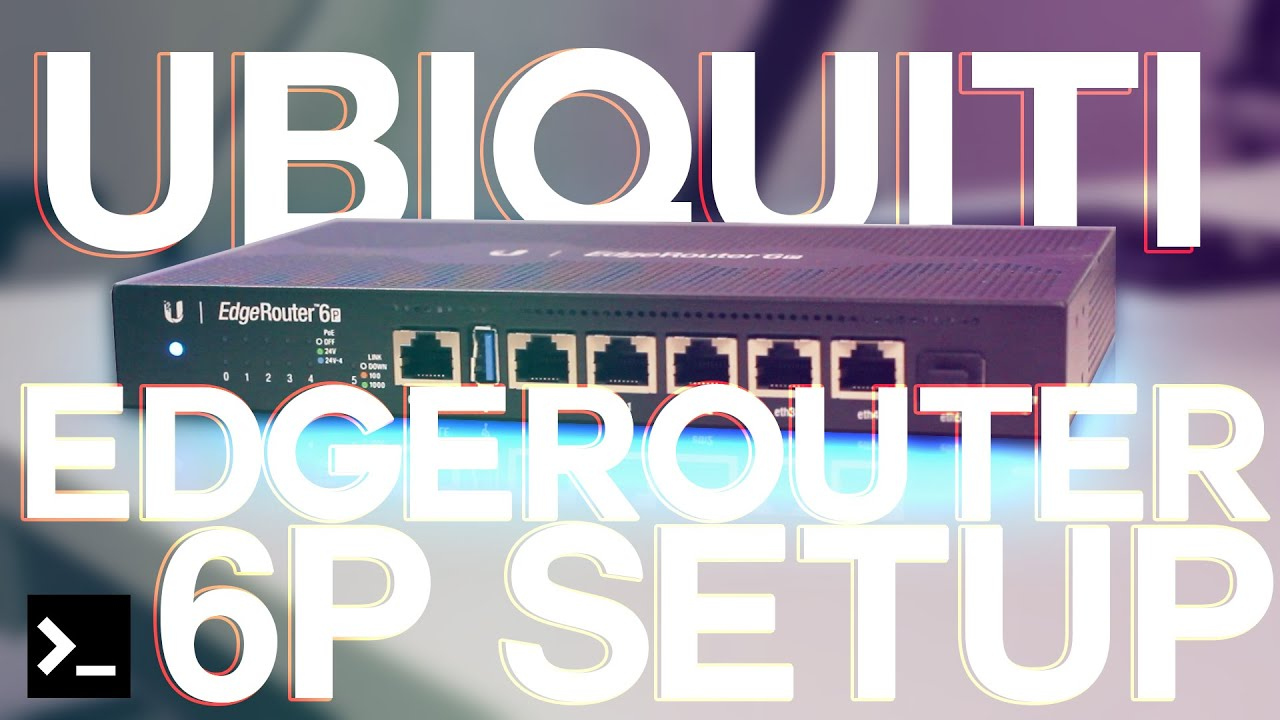 Ubiquiti EdgeRouter 6P Setup - Home Data Center
