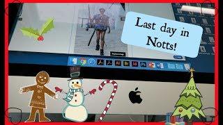 Last day in Nottingham 14th December 2018 Vlogmas/ Uni vlogs