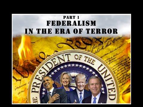 Federalism in the Era of Terror (Part 1 of 3)