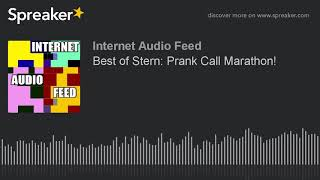 Best of Stern: Prank Call Marathon!