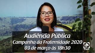 Convite: Audiência Pública Campanha da Fraternidade 2020