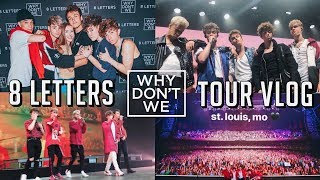 WHY DON'T WE 8 LETTERS TOUR ST. LOUIS   VIP + FRONT ROW VLOG