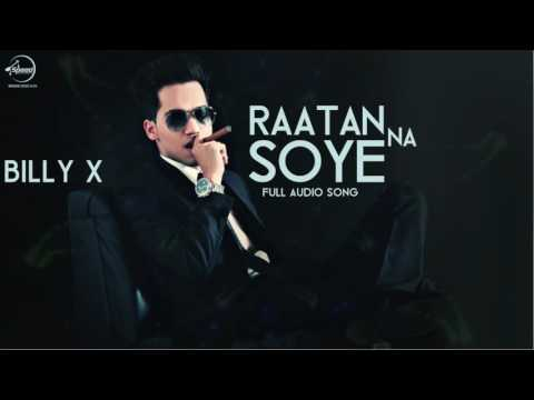 Raatan Na Soye (Full Audio Song) | Billy X Feat Akash | Punjabi Song | Speed Records