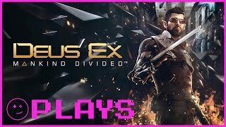 Let's Play Deus Ex: Mankind Divided - Kinda Funny Plays