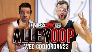 ALLEY OOP - fou rire sur NBA avec CodJordan23 Video