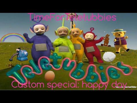Teletubbies: Custom Speical: Happy Day.
