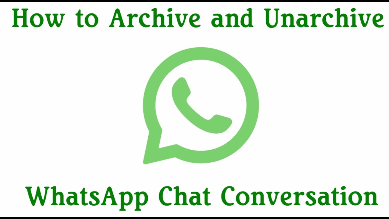 How To Unarchive Whatsapp Chat - [Step by Step Video Guide]