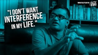 """I don't want interference in my life""- Fully Frank with Selvaraghavan 