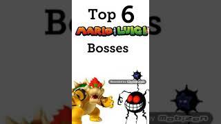 Top 6 mario and luigi bosses