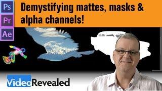 Demystifying mattes, masks & alpha channels!