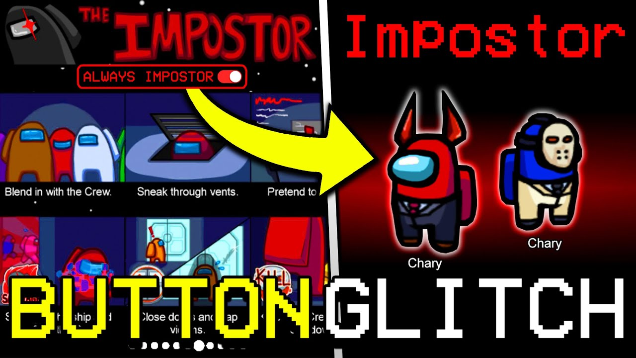 Download SECRET GLITCH BUTTON TO GET IMPOSTER EVERY TIME IN AMONG US! HOW TO BECOME IMPOSTER IN AMONG US
