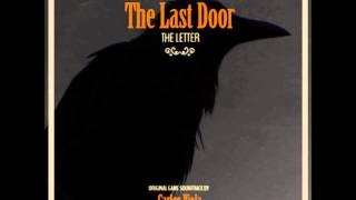 The Last Door - The Letter (Chapter One) OST