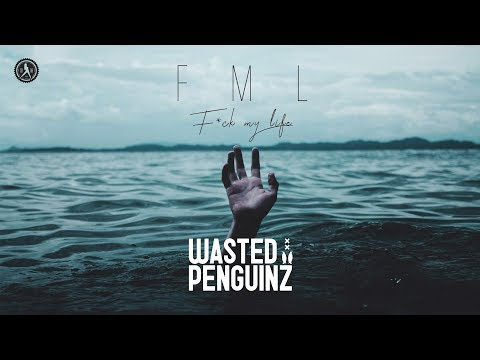 Wasted Penguinz – FML