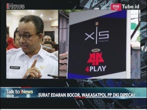 Surat Edaran Alexis Bocor, Wakasatpol PP DKI Dipecat? Part 02 - Talk To iNews 23/03