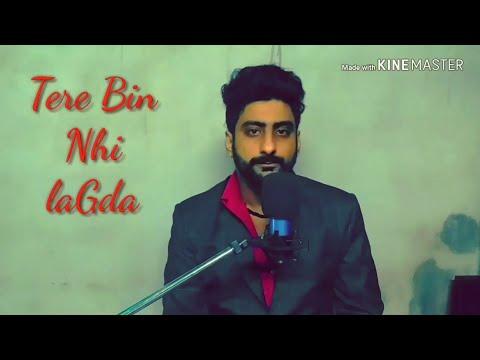 Tere bin nhi lagta    Cover  Pankaj Khatri   Nusrat Fateh Ali Khan