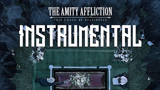 The Amity Affliction - This Could Be Heartbreak - INSTRUMENTAL & GUITAR COVER