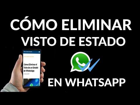 Cómo Eliminar Visto de un Estado de WhatsApp