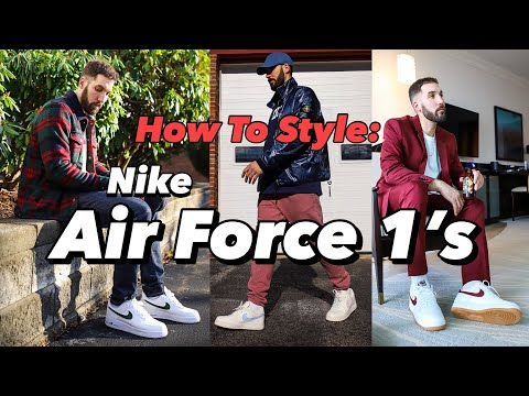 How To Style Nike Air Force 1 S In 2020 Nike Air Force 1