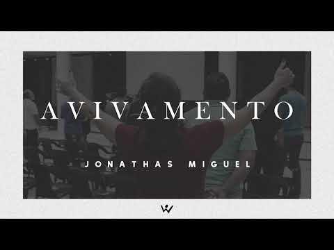 AVIVAMENTO - Jonathas Miguel - ÁUDIO