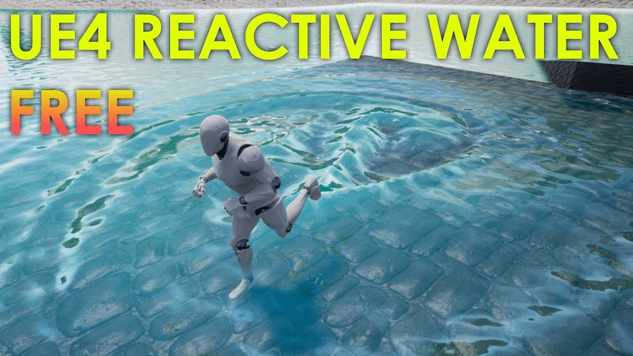 FREE Unreal Engine 4 Reactive Dynamic Water 3D Project Download [UE4 19]