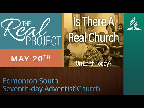 "May 20, 2017 - The Real Project - ""Is There A Real Church On Earth Today?"""