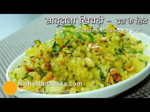 Sabudana Khichdi Recipe - Sago Khichdi -...