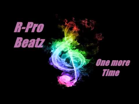R Pro Beatz   One more Time