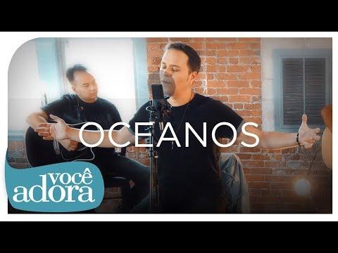 André Valadão - Oceanos (Clipe Oficial)