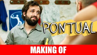 Vídeo - Making Of – Pontual