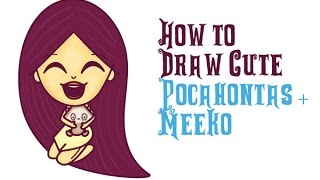 How to Draw Pocahontas and Meeko Easy Step by Step Cute Chibi Kawaii Drawing for Kids