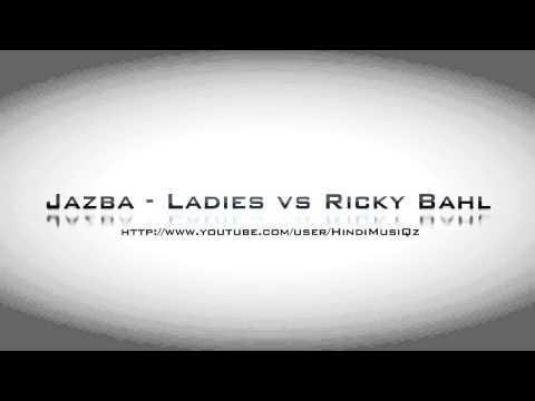 [Hindi] Jazba - Ladies vs Ricky Bahl HD 720p