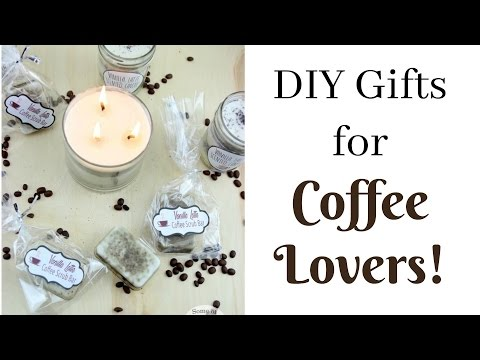 DIY Gifts for Coffee Lovers!   Some of This and That