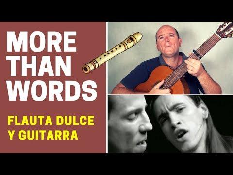 """Cómo tocar """"More Than Words"""" con flauta dulce y guitarra"""