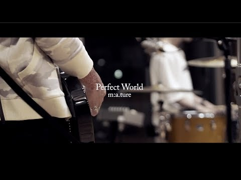 m:a.ture『Perfect World』(Official Music Video)