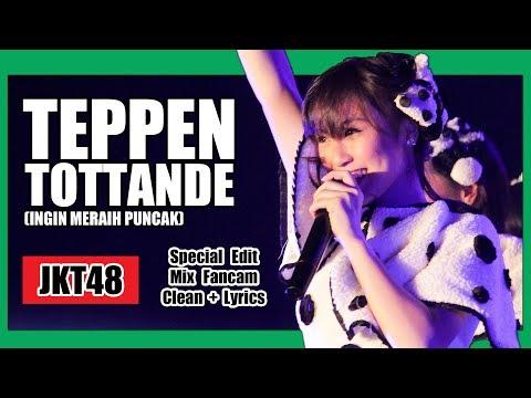 [Clean + Lirik] JKT48 - Teppen Tottande @ OLD Team T