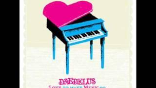 Daedelus - Someone