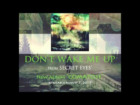 SECRET EYES - Don't Wake Me Up (Official Stream)