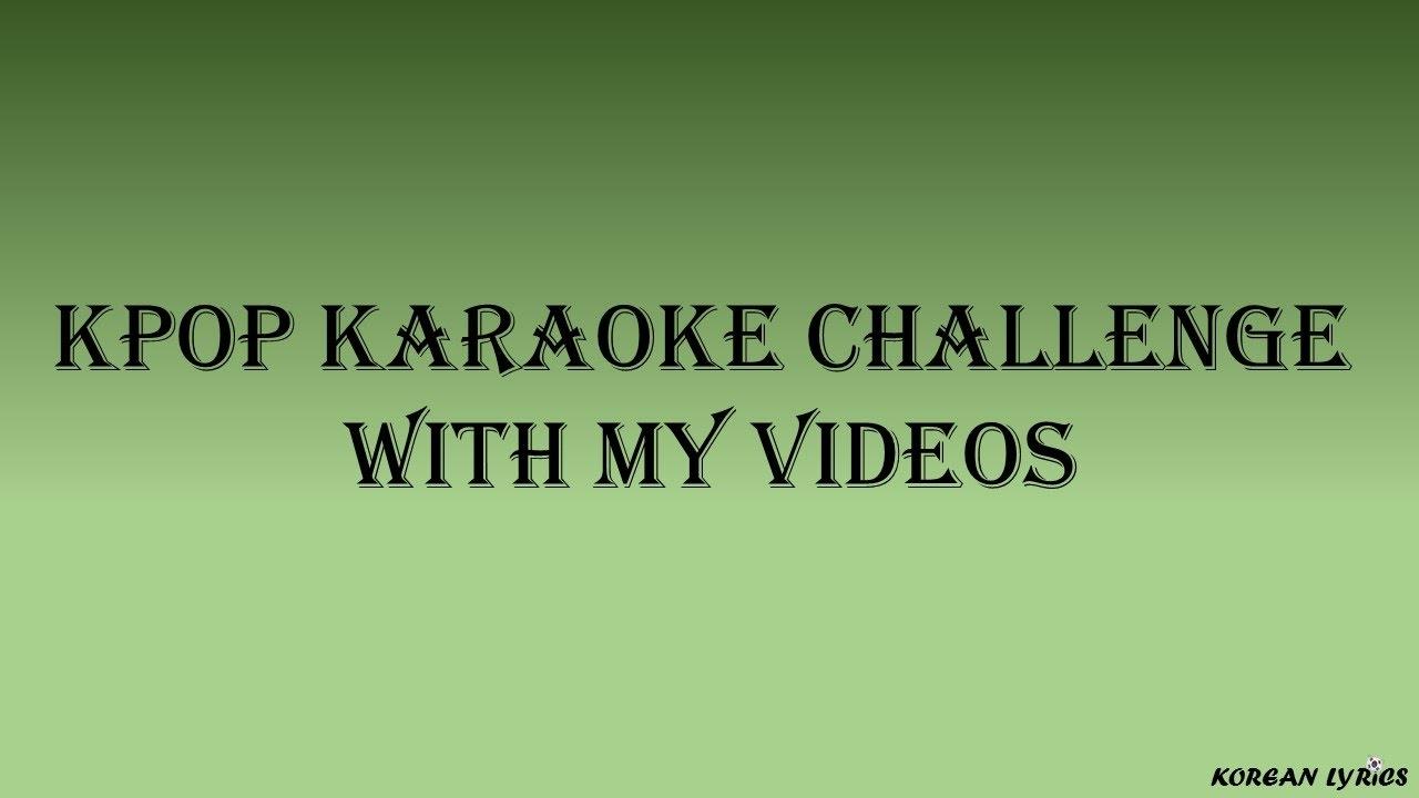 Kpop Random Karaoke Challenge Medium Youtube