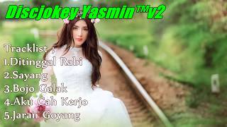 DJ DANGDUT SANTAI SUPER BASS | BOJO GALAK - SAYANG - DITINGGAL RABI Mp3