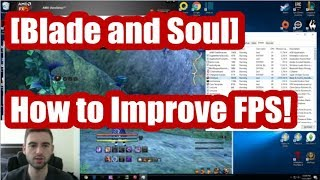 [Blade and Soul] How To Get Better FPS!