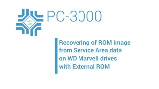 pC-3000 for HDD. Recovering of ROM image on WD Marvell drives with external ROM (U12)